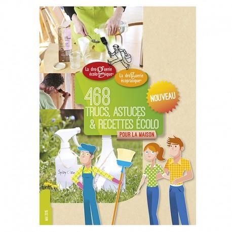 Livret 468 Trucs astuces et recettes écolo - la Droguerie écologique